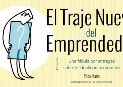 El Traje Nuevo del Emprendedor #1.1: Vestirse de marca 1.1