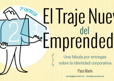 El Traje Nuevo del Emprendedor #1.2: Vestirse de marca 1.2