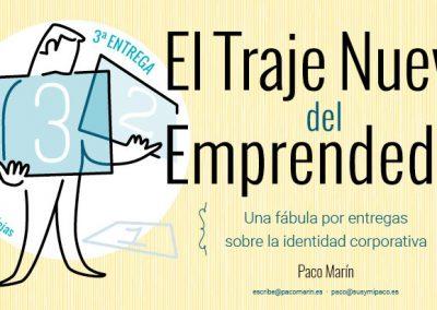 El Traje Nuevo del Emprendedor #1.3: Vestirse de marca 1.3